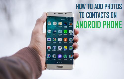 Add Photos to Contacts On Android Phone