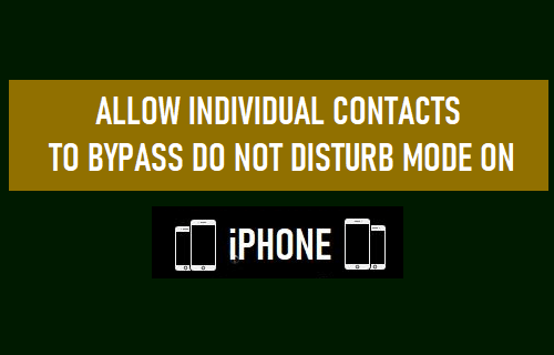 Allow Individual Contacts to Bypass Do Not Disturb Mode On iPhone