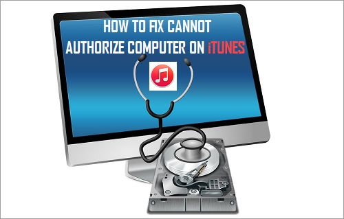 Fix Cannot Authorize Computer On iTunes Error
