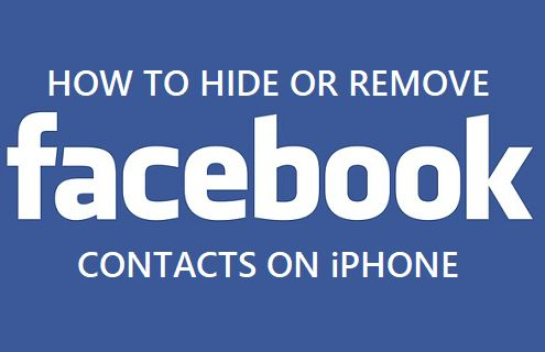 Hide Or Remove Facebook Contacts On iPhone