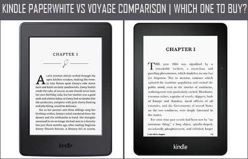 Kindle Paperwhite Vs Voyage Comparison | Which One to Buy?