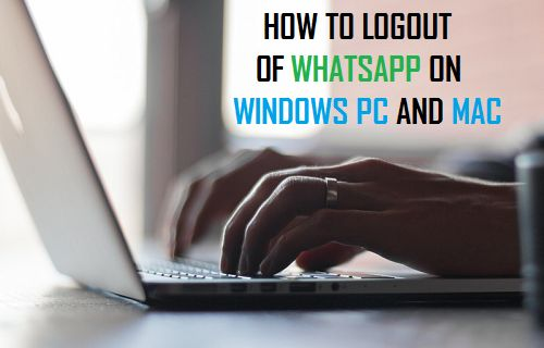 Logout of WhatsApp on Windows PC and Mac
