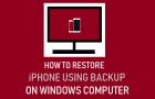 Restore iPhone Using Backup on Windows Computer