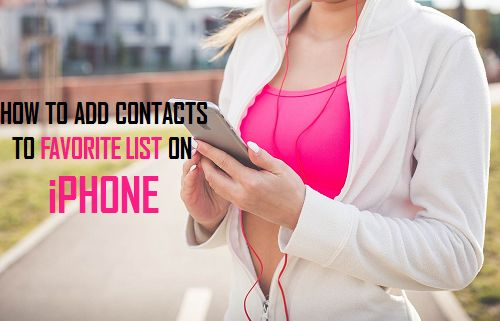 Add Contacts to Favorites List on iPhone