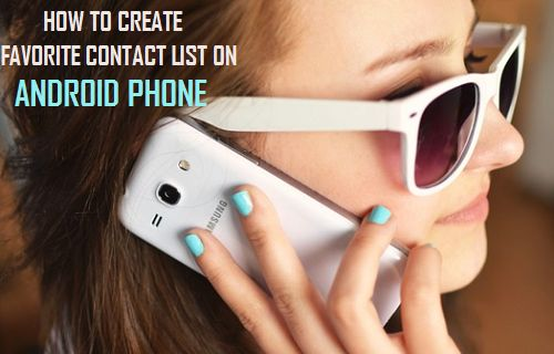 Create Favorite Contacts List on Android Phone