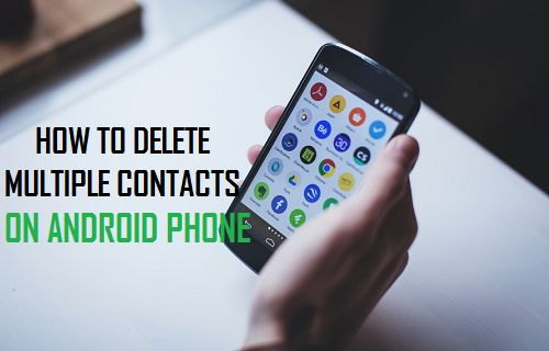 How to Delete Multiple Contacts on Android Phone
