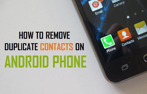 How to Remove Duplicate Contacts on Android Phone