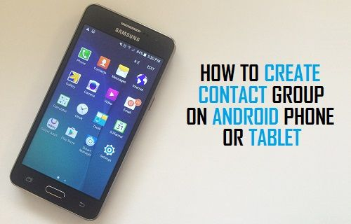 Create Contact Groups On Android Phone