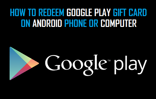 How to Redeem Google Play Gift Cards On Android Phone or PC