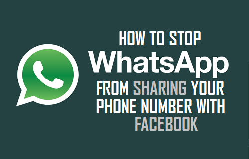 Stop WhatsApp From Sharing Your Phone Number With Facebook
