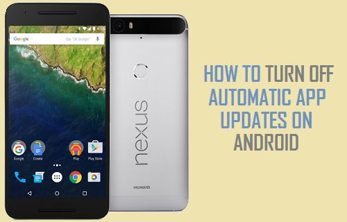 Turn Off Automatic App Updates on Android Phone