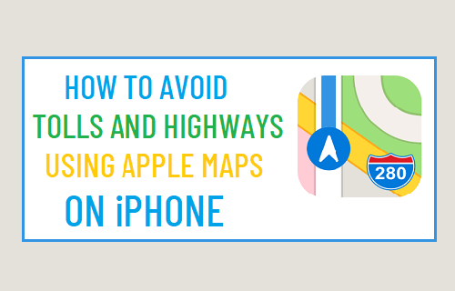 Avoid Tolls and Highways Using Apple Maps On iPhone