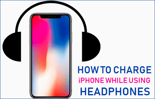 Charge iPhone While Using Headphones