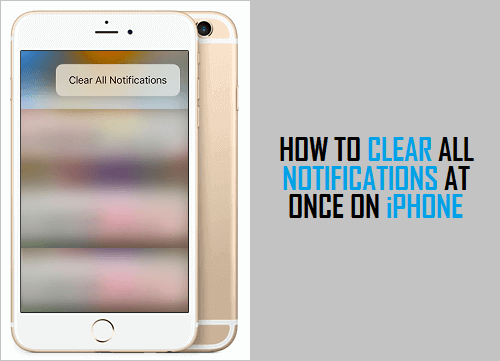 Clear All Notifications At Once On iPhone