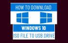 Download Windows 10 ISO File to USB Drive
