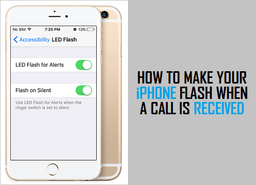 How to Make Your iPhone Flash When A Call is Received