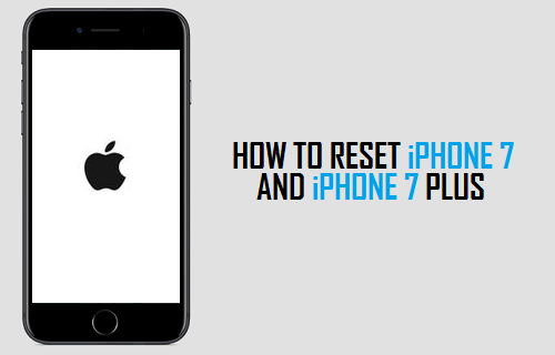 Reset iPhone 7 and iPhone 7 Plus