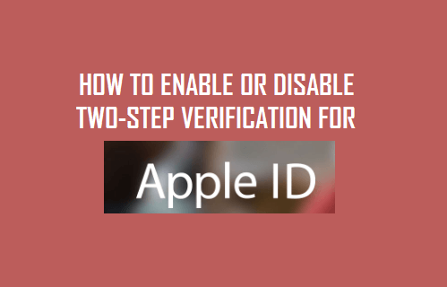 Enable or Disable Two-Factor Authentication For Apple ID