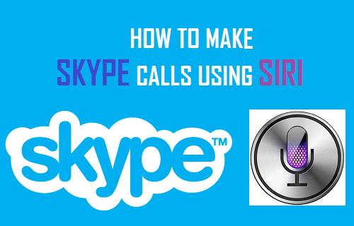How to Make Skype Calls Using Siri