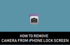 Remove Camera From iPhone Lock Screen