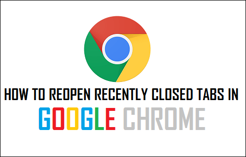 How to Reopen Recently Closed Tabs In Google Chrome