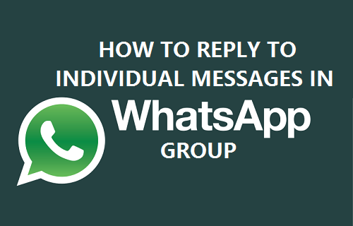 Reply to Individual Messages in WhatsApp Group