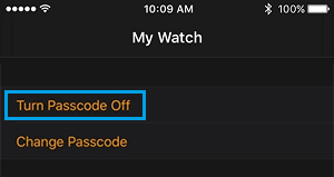 Turn Passcode Off on Apple Watch