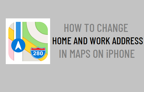 Change Home and Work Address in Maps On iPhone