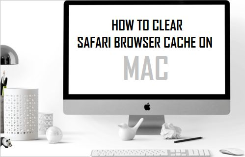 Clear Safari Browser Cache on Mac