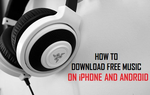 How to Download Free Music on iPhone and Android