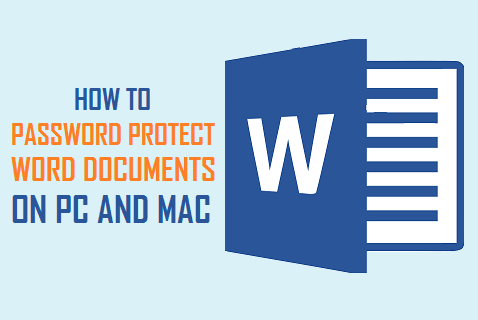 Password Protect Word Documents on PC and Mac
