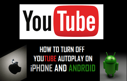 Turn Off YouTube Autoplay on iPhone and Android