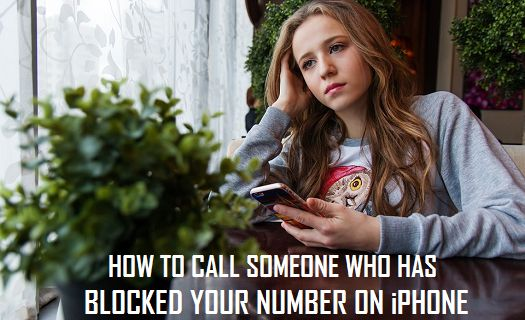 Call Someone Who Has Blocked Your Number on iPhone