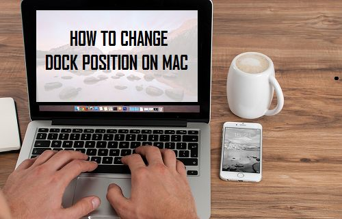 How to Change Dock Position On Mac