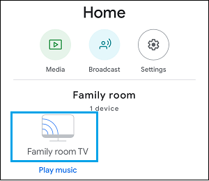 Select Chromecast Device on Google Home App