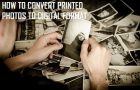 How to Convert Printed Photos to Digital Format