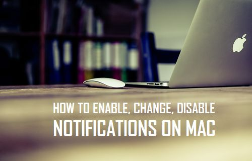 Enable, Change, Disable Notifications On Mac