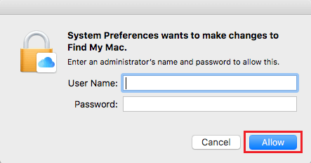 Enter Admin Name and Password to Make Changes to Find My Mac