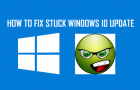 Fix Stuck Windows 10 Update
