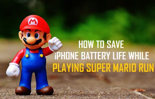 Save iPhone Battery Life While Playing Super Mario Run
