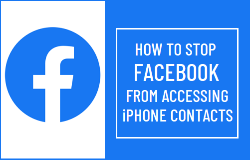 Stop Facebook from Accessing iPhone Contacts
