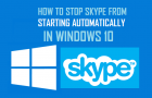 How to Stop Skype From Starting Automatically in Windows 10