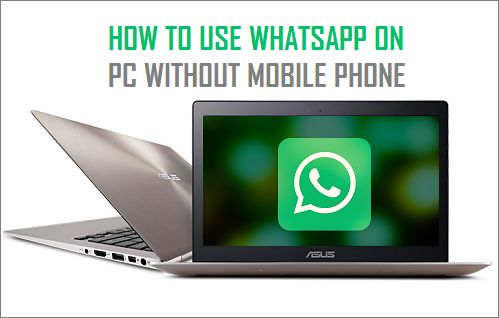 How to Use WhatsApp On PC Without Mobile Phone