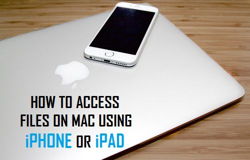 Access Files on Mac Using iPhone or iPad