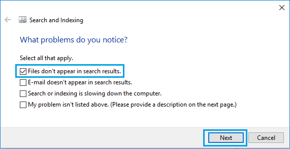 Files Don't Appear in Search Results Option In Windows 10 Troubleshooter