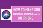 Make Siri Announce Incoming Calls on iPhone