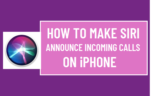Make Siri Announce Incoming Calls on iPhone