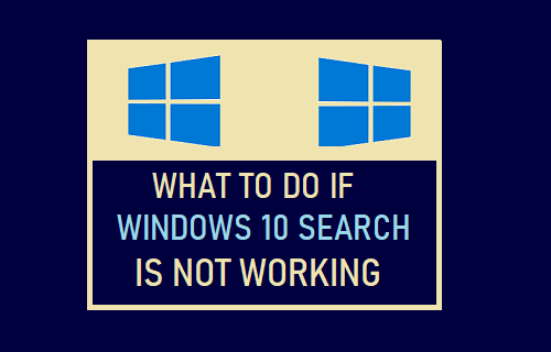 What to Do if Windows 10 Search is Not Working