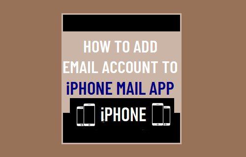 Add Email Account to iPhone Mail App