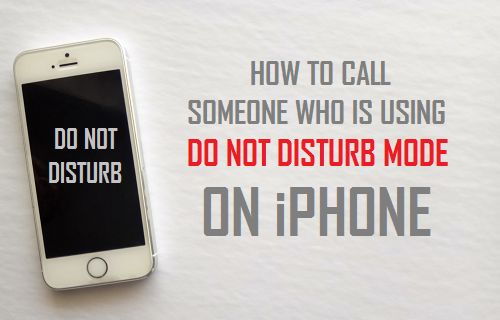 Call Someone Who is Using Do Not Disturb Mode on iPhone